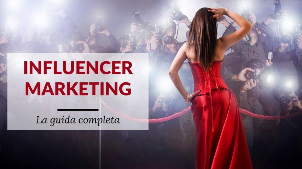 Influencer: tutto quello che devi sapere per diventare un esperto