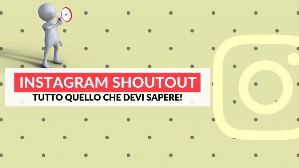 Shoutout Instagram: la guida completa